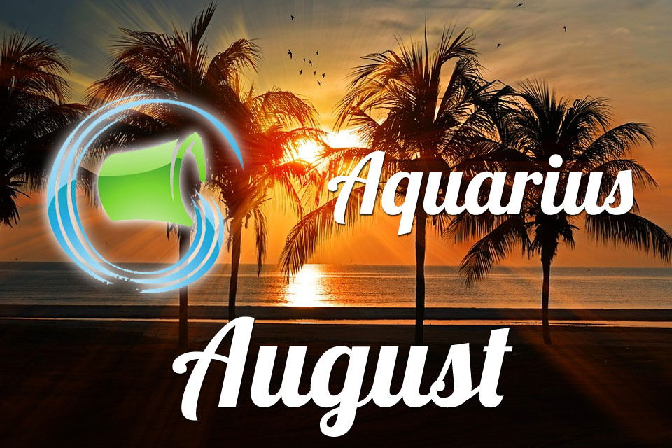 Aquarius horoscope August