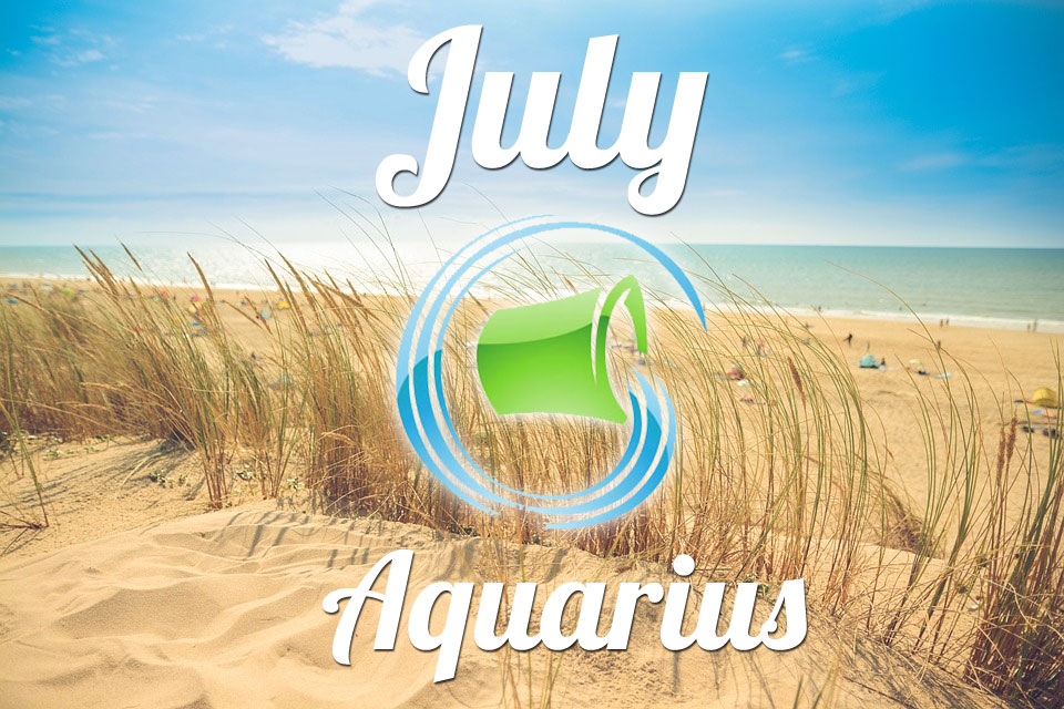 Aquarius horoscope July