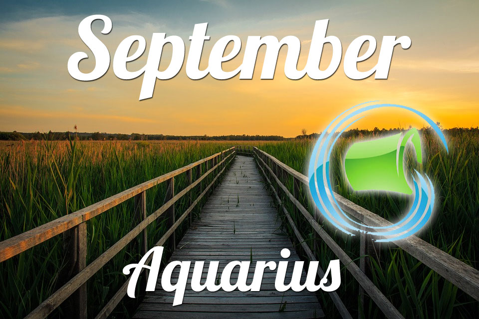 Horoscope Aquarius September 2019