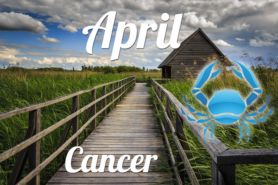 Cancer horoscope April