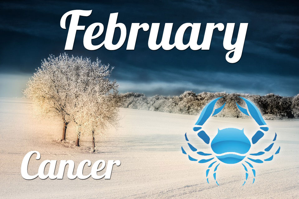 Cancer horoscope February