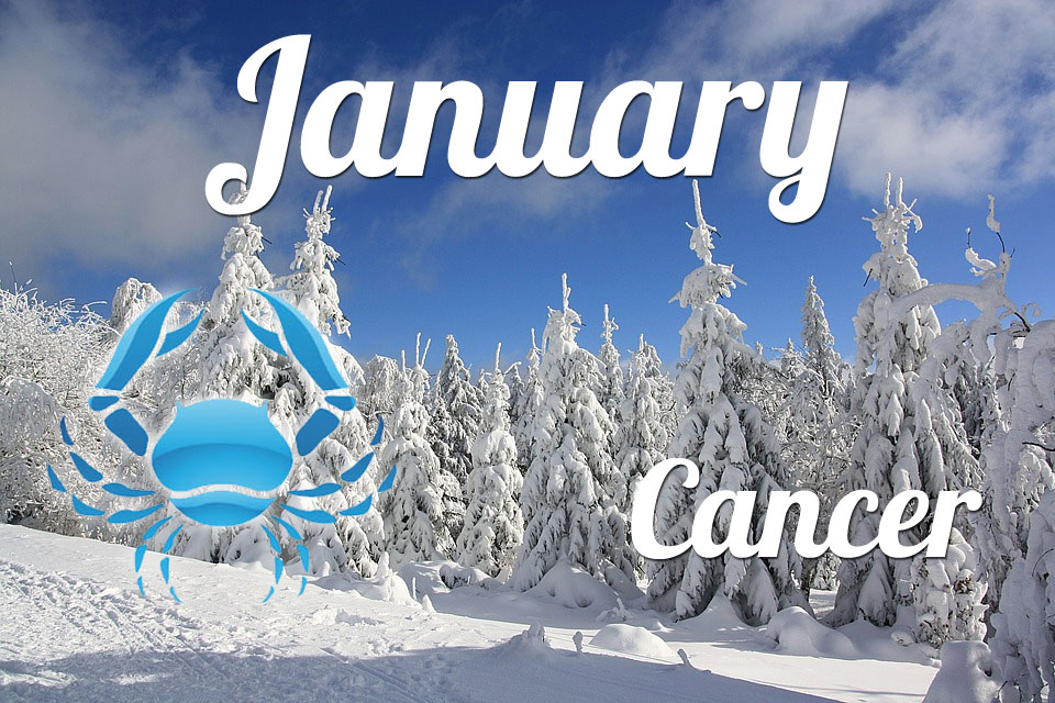 Cancer horoscope January