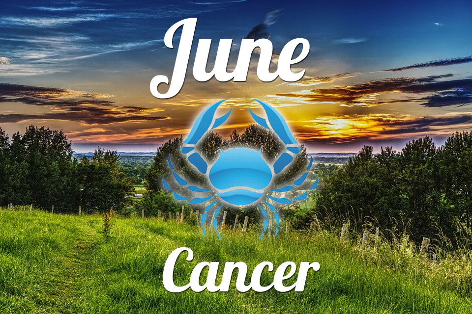 Cancer horoscope June