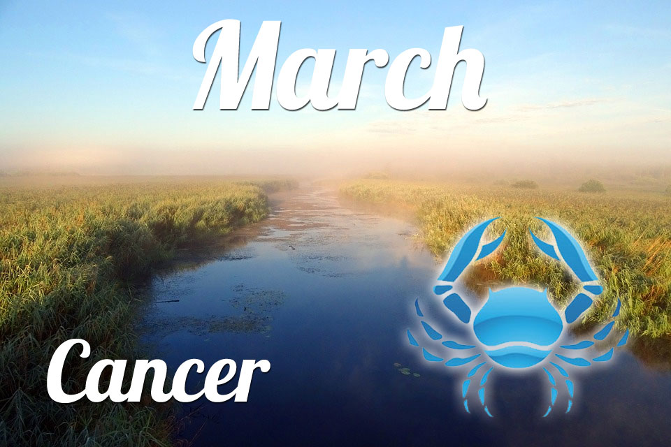 Cancer horoscope March