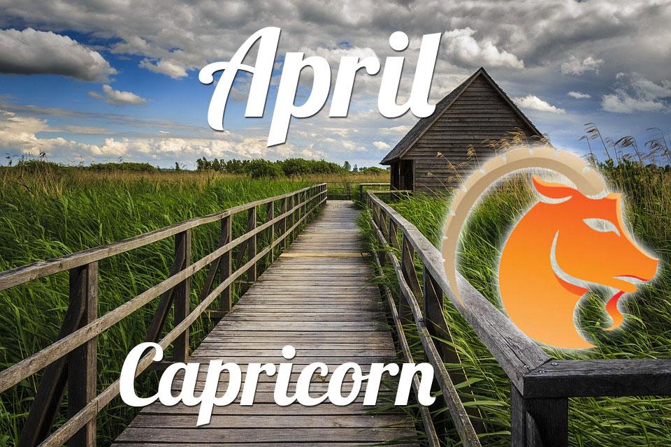Capricorn horoscope April