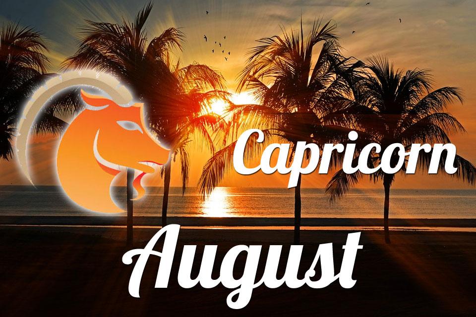 Capricorn horoscope August