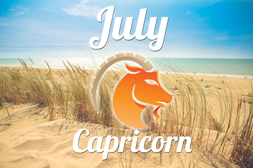 Capricorn horoscope July