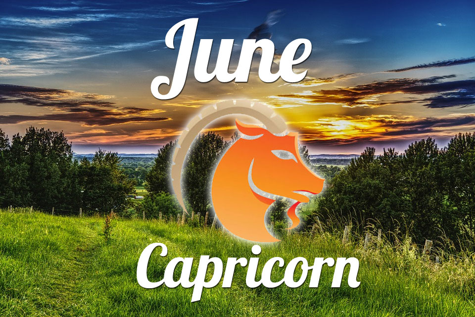 Capricorn horoscope June