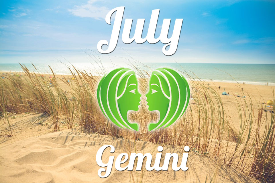 Gemini horoscope July