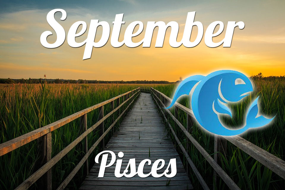 Pisces horoscope September