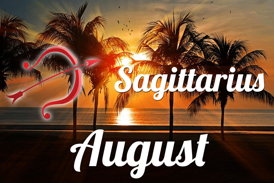 Sagittarius horoscope August