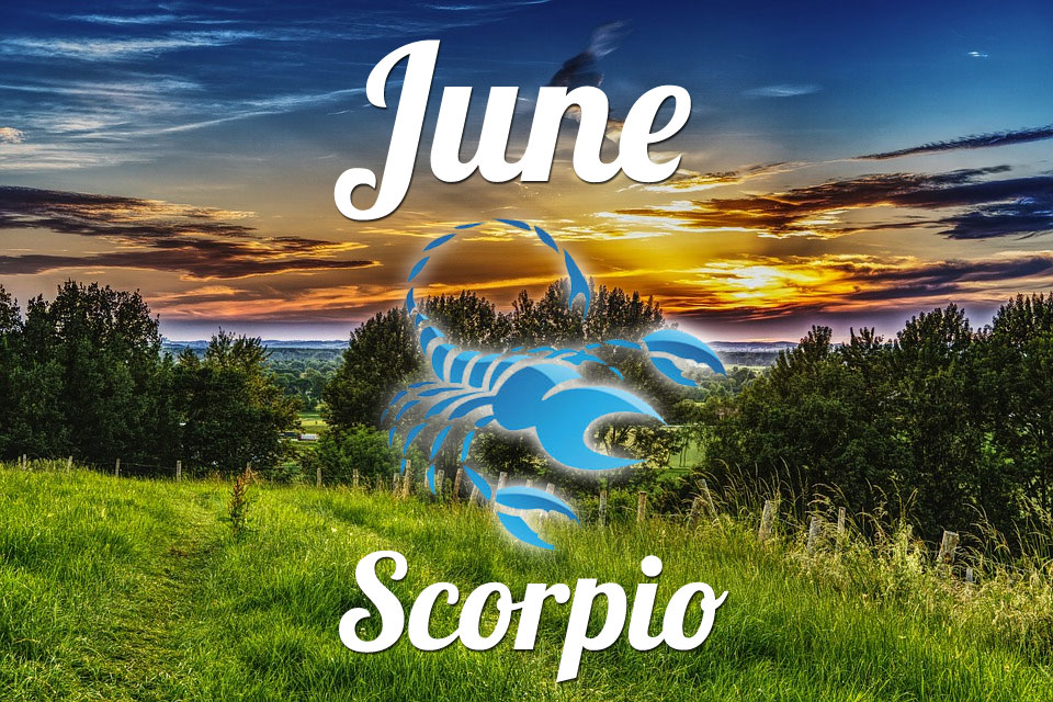 Scorpio horoscope June
