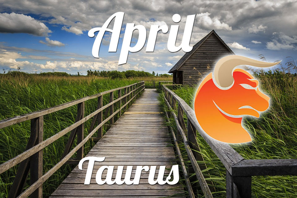 Taurus horoscope April