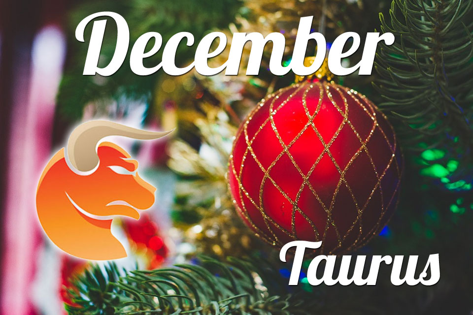 Taurus horoscope December