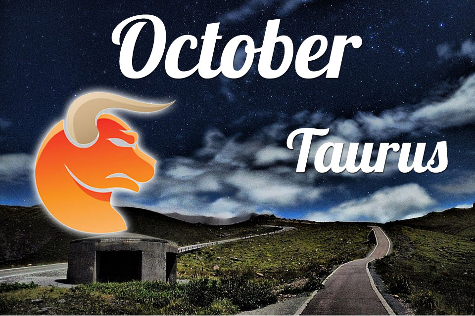 Horoscope Taurus October 2019