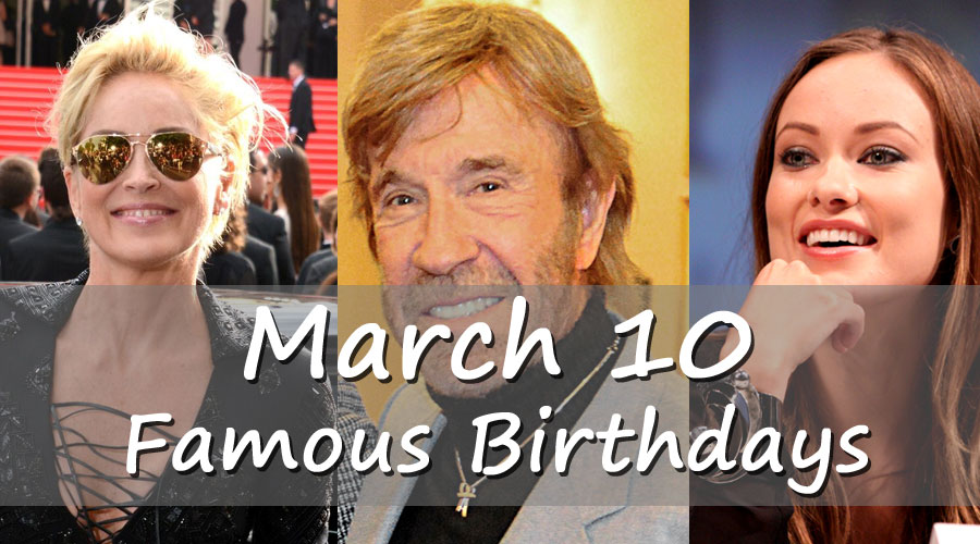 March 10 - Famous Birthdays - On This Day