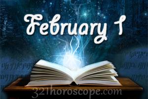 todays 1 february birthday horoscope