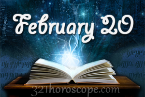 Love and Compatibility for February 20 Zodiac