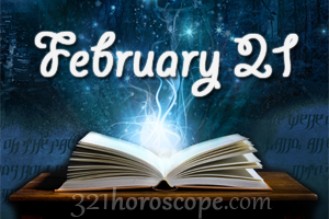 horoscope of person born on 21 february