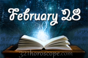 horoscope of 28 february