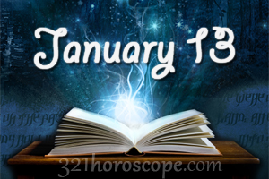 horoscope 13 january birthdays