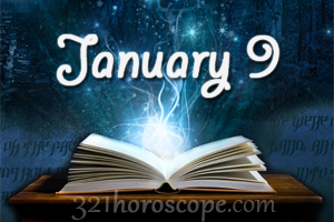 horoscope today birthday 9 january