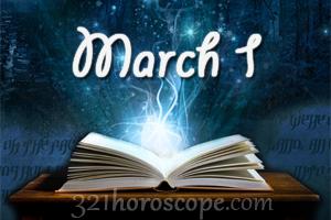 horoscope 1 march birthday