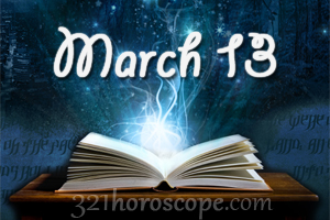 birthday horoscope for march 13 2020