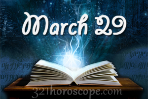 tomorrow is 29 march my birthday astrology