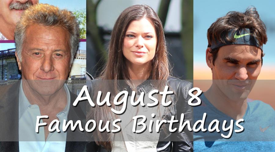 August 8 Birthdays - Happy Birthday Images