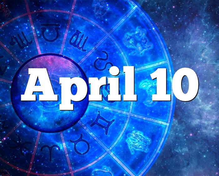 a8a9b26fa6bf April 10 Birthday horoscope - zodiac sign for April 10th