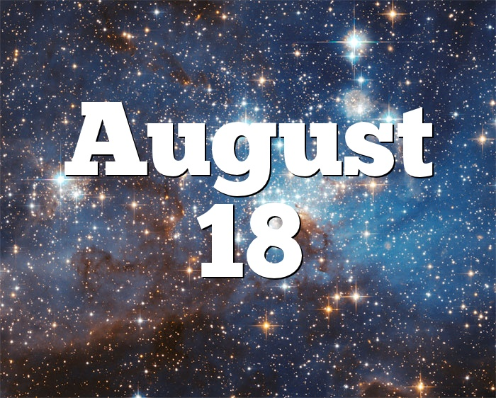 August 18