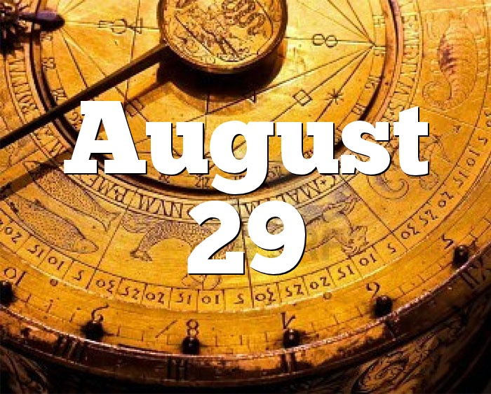 August 29 Birthday horoscope - zodiac sign for August 29th