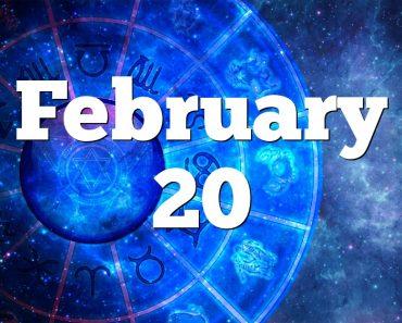 february 20 horoscope birthdays