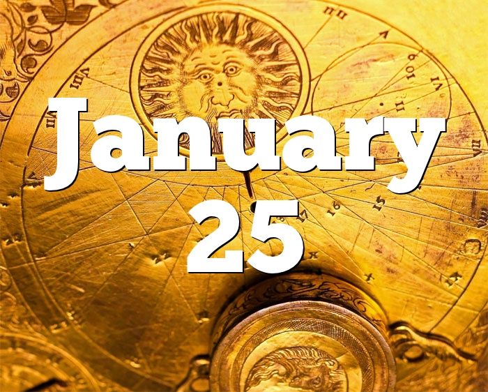 Debate January 2020 >> January 25 Birthday horoscope - zodiac sign for January 25th