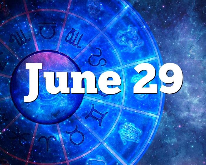 June 29 Birthday Horoscope Zodiac Sign For June 29th