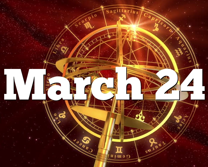24 march birthday astrology