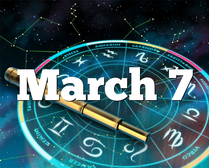 March 7 Pisces Personality