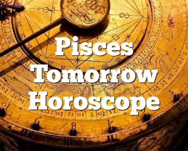 Pisces Tomorrow Horoscope