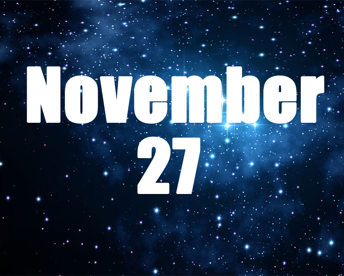 BORN ON NOVEMBER 27 HOROSCOPE AND CHARACTERISTICS