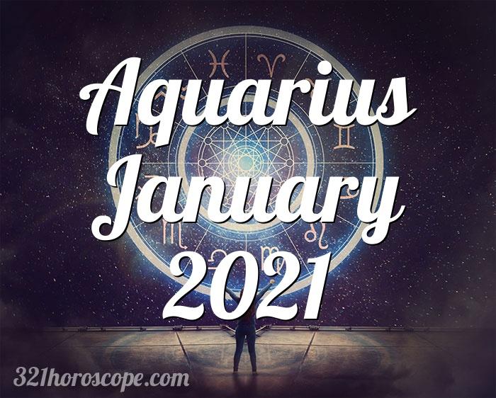Horoscope Aquarius January 2021