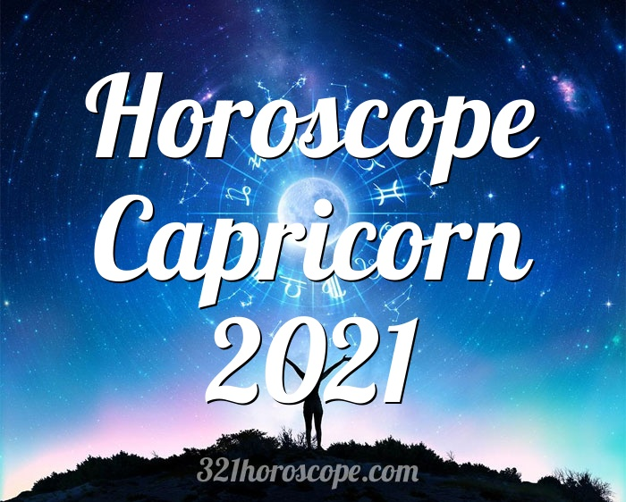 Horoscope Capricorn 2021