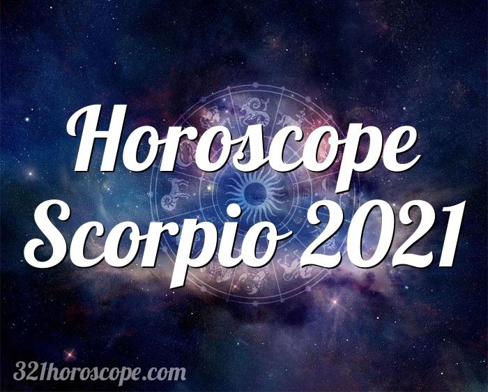 Horoscope Scorpio 2021