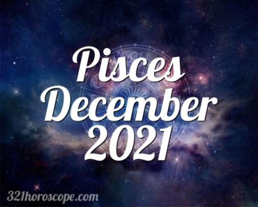 Pisces December 2021