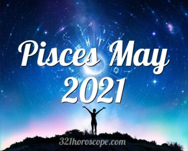 Pisces May 2021
