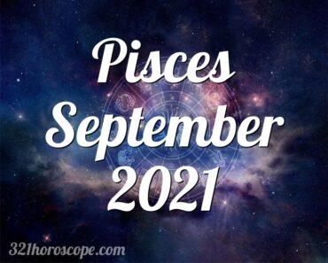 Pisces September 2021
